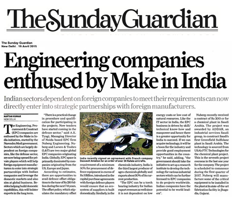 AK Tyagi, Chairman & Managing Director, Nuberg, interview in The Sunday Guardian, New Delhi, April 19, 2015 - Engineering companies enthused by Make in India